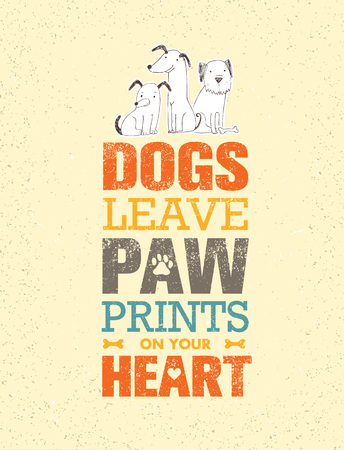 Dogs Leave Paw Prints On Your Heart. Outstanding Quote Cute Vector Concept on Recycled Cardboard Background