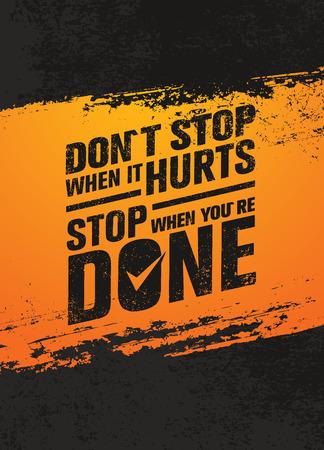 それが停止したら、痛いときは停止しません。エクササイズとフィットネス動機引用。創造的なポスター