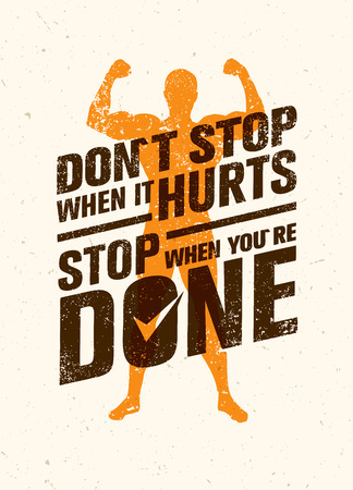 Do Not Stop When It Hurts, Stop When You Are Done. Workout and Fitness Motivation Quote. Creative Poster Vettoriali