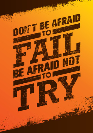 Do Not Be Afraid To Fail Be Afraid Not To Try Creative Motivation Quote.  Outstanding Typography Poster Concept Stock Photo
