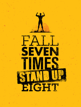 Fall Seven times, Stand up Eight. Quote, Sketched Artwork