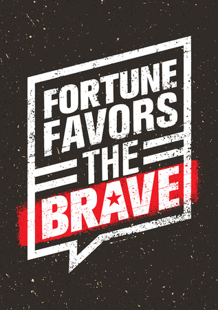 fortune concept: Fortune Favors The Brave Inspiring Creative Motivation Quote. Typography Banner Design Concept