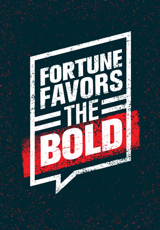 fortune concept: Fortune Favors The Bold. Inspiring Creative Motivation Quote. Typography Banner Design Concept Stock Photo