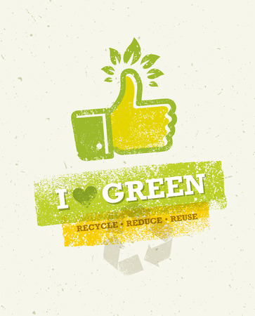 Go Green Recycle Reduce Reuse Eco Poster Concept. Creative Organic Illustration On Rough Background