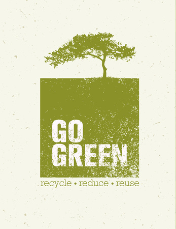 Go Green Recycle Reduce Reuse Eco Poster Concept. Creative Organic Illustration On Rough Background. Çizim