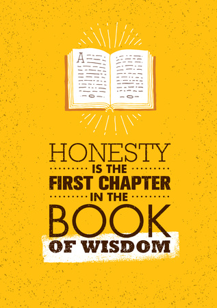 Honesty Is The First Chapter In The Book Of Wisdom. Strong Inspiring Creative Motivation Quote. Vector Typography Banner Design Concept Çizim