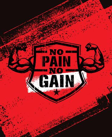 고통이 없으면 얻는 것도 없다. 체육관 운동 동기 부여 견적 벡터 개념입니다. 스포츠 피트 니스 영감 서명입니다. 근육 팔