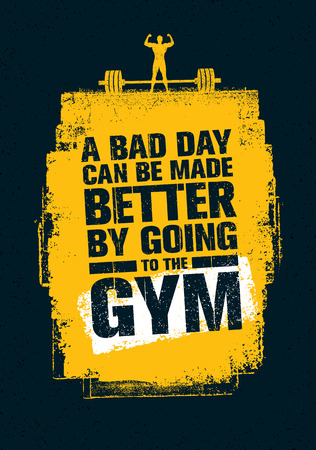 A Bad Day Can Be Made Better By Going To The Gym. Workout and Fitness Gym Motivation Quote Imagens - 71969909