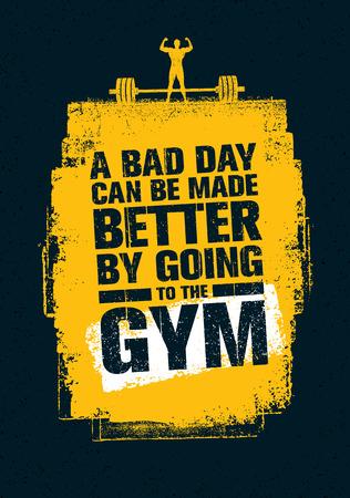 Une mauvaise journée peut être améliorée en allant à la salle de gym. Citation de motivation pour gymnase et fitness Banque d'images - 71969909
