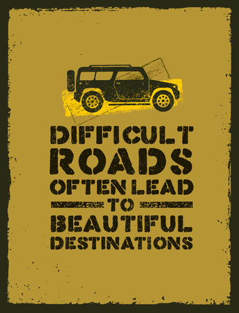 Difficult Roads Often Lead To Beautiful Destinations. Outdoor Adventure Motivation Quote. Inspiring Tourism Illustration