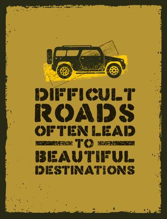 Strade difficili portano spesso a bellissime destinazioni. Citazione di motivazione di avventura all'aperto. Turismo stimolante Archivio Fotografico - 72363130