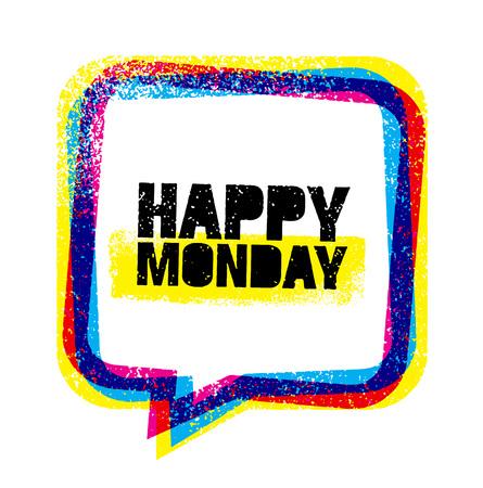 Happy Monday inspirational quote.