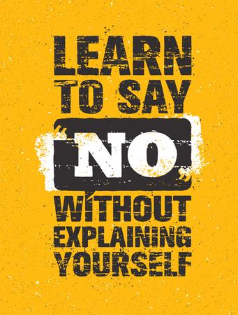Aprende a decir no sin tener que explicarte. Cita inspiradora motivación creativa. Tipografía