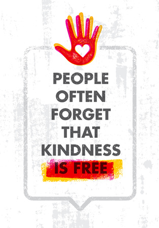 People Often Forget That Kindness Is Free. Charity Inspiration Creative Motivation Quote. Typography 向量圖像