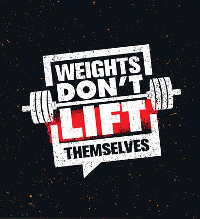 いけないエレベーター自体の重み。ジムのワークアウト、フィットネス動機引用を鼓舞します。創造的なスポーツ タイポグラフィ