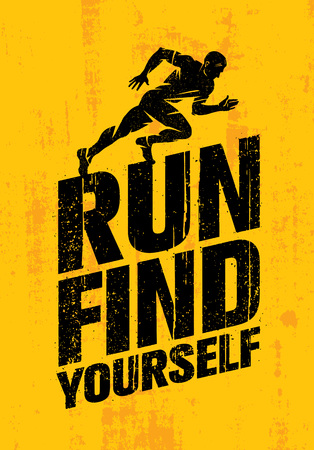 Run Find Yourself. Inspiring Workout and Fitness Sport Motivation Quote. Creative Typography Poster