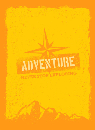 Life Is An Adventure. Outdoor Mountain Hiking Motivation Quote. Vector Concept on Grunge Rusty Background