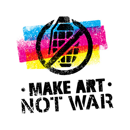 Make Art Not War Motivation Quote. Creative Vector Typography Poster Concept Illustration