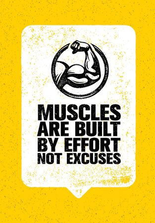 Muscles Are Built By Effort Not Excuses. Workout and Fitness Gym Motivation Quote. Creative Vector Typography Bicep Sign Ilustração