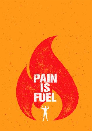 痛みは燃料スポーツとフィットネス動機引用です。炎で創造的なベクトル タイポグラフィ グランジ ポスター コンセプト  イラスト・ベクター素材