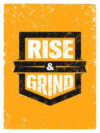 Rise And Grind. Workout and Fitness Sport Motivation Quote. Creative Vector Typography Strong Banner Concept