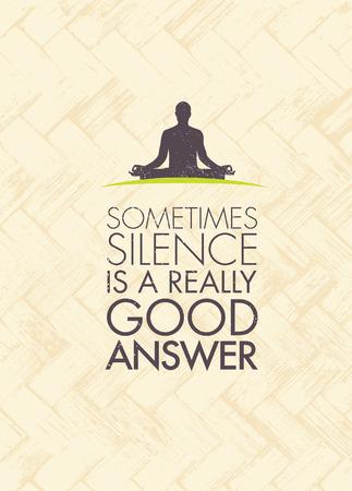 時々 沈黙は本当に良い答えです。ヨガ瞑想動機引用。禅ベクトル概念