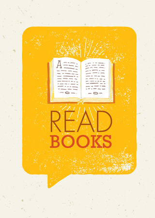 book concept: Read Books Motivation Banner Concept With Book Illustration On Rusty Speech Bubble Background