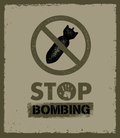 Stop Bombing Anti Military Vector Design Element. Sign Concept.