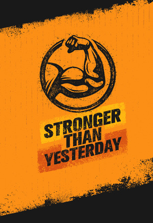 Stronger Than Yesterday Biceps Arm. Workout and Fitness Sport Motivation Quote. Creative Vector Typography Poster Illustration