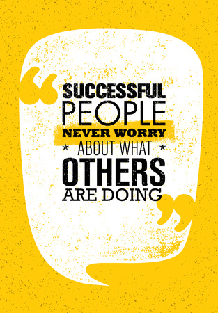 Successful People Never Worry About What Others Are Doing. Inspiring Creative Motivation Quote. Vector Typography Banne