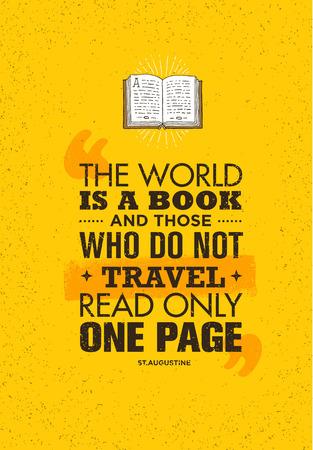 De wereld is een boek en degenen die niet reizen, lezen maar één pagina. Inspirerende citaat van avontuurmotivatie. Stock Illustratie