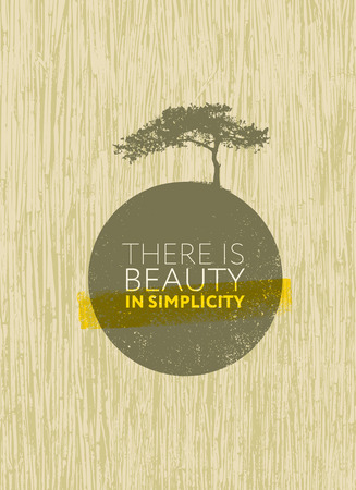 There Is Beauty In Simplicity. Organic Creative Zen Motivation Quote. Ilustração