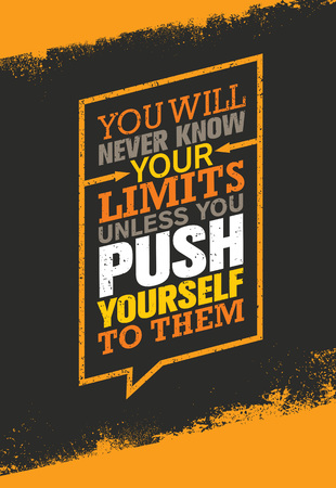 You Will Never Know Your Limits Unless You Push Yourself To Them. Workout and Fitness Gym Motivation Quote.