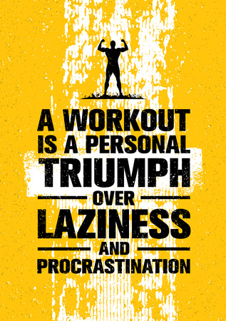 A Workout Is A Personal Triumph Over Laziness And Procrastination. Raw Workout and Fitness Gym Motivation Stock Photo