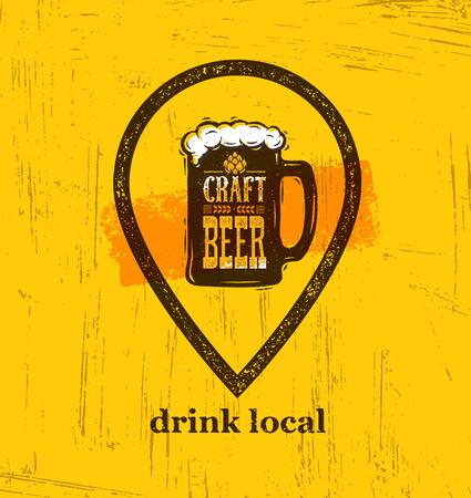 Drink Local Craft Beer Creative Banner Concept On Rough Background. Beverage Vector Design Element