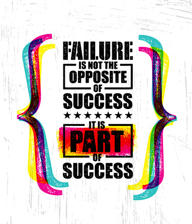 Failure Is Not The Opposite Of Success. It Is Part Of Success. Inspiring Creative Motivation Quote Template Banner Illustration
