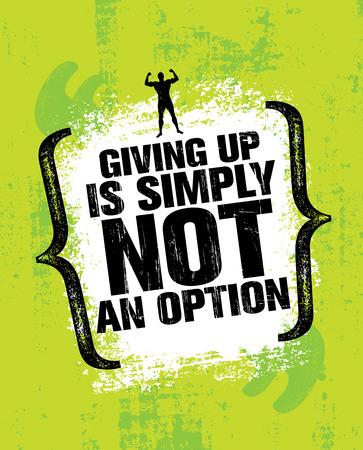 あきらめは単にオプションではありません。スポーツの感動的なトレーニングとフィットネス ジム動機の図を引用します。