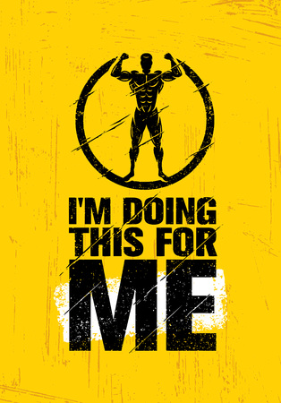 I Am Doing This For Me. Inspiring Workout and Fitness Gym Motivation Quote. Creative Vector Typography Concept Çizim