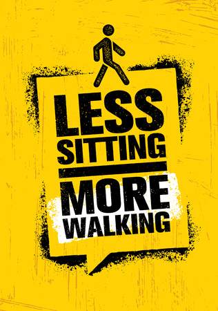 Less Sitting. More Walking. Healthy Lifestyle Motivation Quote Creative Banner Concept On Rough Background