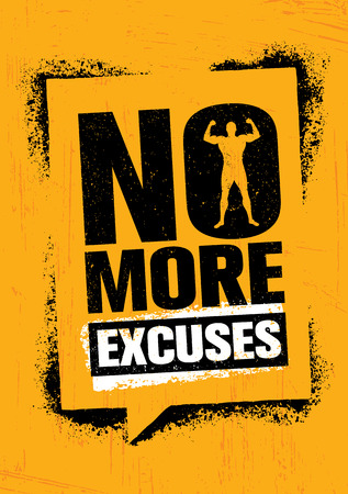 No More Excuses. Workout Gym Sport Motivation Vector Design Concept. Strong Banner With Grunge Speech Bubble.