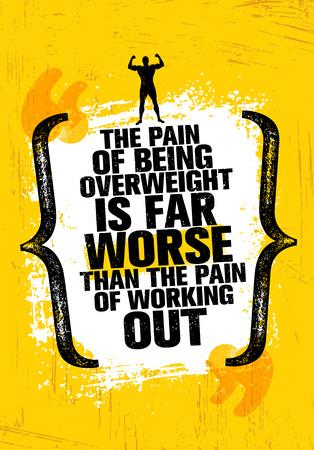 De pijn van overgewicht is veel erger dan de pijn van het trainen. Citaat van de sportmotivatie