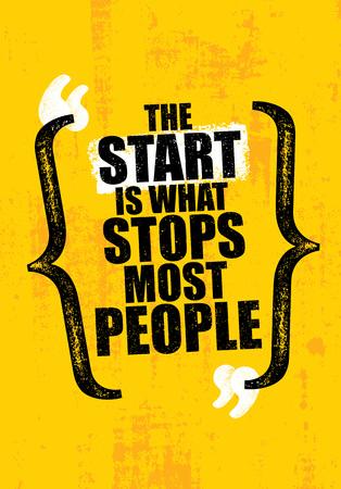 Der Start ist, was die meisten Leute stoppt. Turnhalle, die kreative Motivations-Zitat-Schablone anspornt. Vektor Typografie Banner Vektorgrafik
