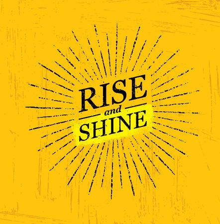Steige auf und scheine. Inspirierende kreative Motivation Zitatvorlage. Vektor-Typografie-Fahne-Konzept des Entwurfes Standard-Bild - 74408172