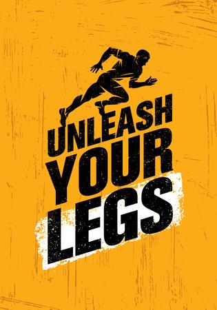 unleash: Unleash Your Legs. Inspiring Running and Fitness Sport Motivation Quote. Creative Vector Sport Illustration Illustration