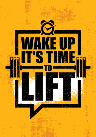 Wake Up It Is Time To Lift. Gym Fitness Motivation Quote Poster Concept. Barbell Poster Vector Rough Illustration