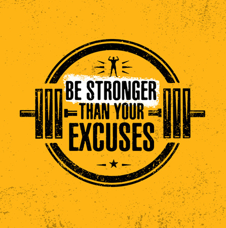 Be Stronger Than Your Excuses. Gym Workout Motivation Quote Stamp Vector Design Element. Illustration