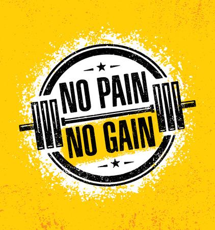 고통이 없으면 얻는 것도 없다. 영감을주는 운동 및 피트니스 체육관 동기 부여 견적 일러스트레이션. 크리 에이 티브 벡터 거친 타이포그래피