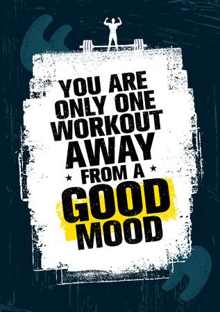 Sie sind nur ein Training weg von einer guten Stimmung. Inspirierende Workout und Fitness Gym Motivation Zitat Illustration Standard-Bild - 75358738