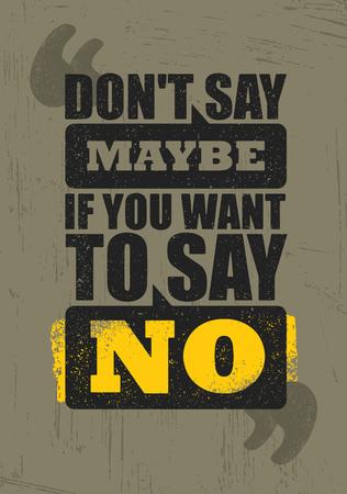 ないと言う多分場合あなた必要にノーを行う感動創造的な動機の引用ポスター テンプレート。ベクトル文字体裁  イラスト・ベクター素材
