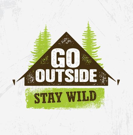 밖으로 나가. 와일드 해. 야외 캠핑 동기 부여 디자인 요소 개념입니다. 소나무와 텐트 그림 거친 일러스트 일러스트